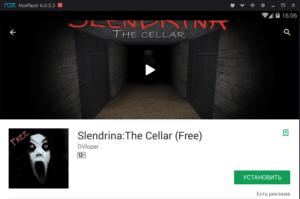 Установка Slendrina на ПК через Nox App Player