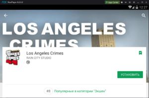 Установка Los Angeles Crimes на ПК через Nox App Player