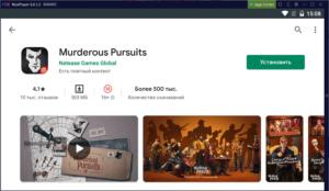 Установка Murderous Pursuits на ПК через Nox App Player